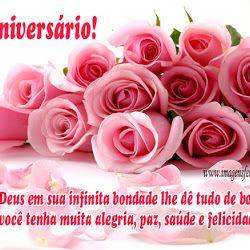 Feliz aniversário! Que Deus em sua infinita bondade lhe dê tudo de bom