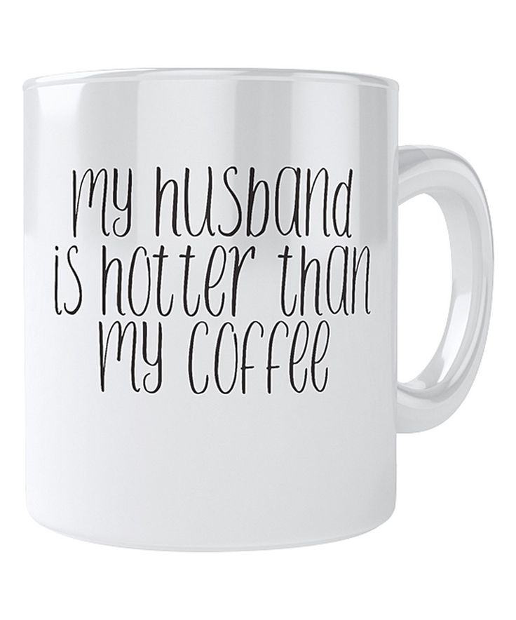 This 'Hotter Than My Coffee' Mug by Everyday Mug is perfect! #zulilyfinds