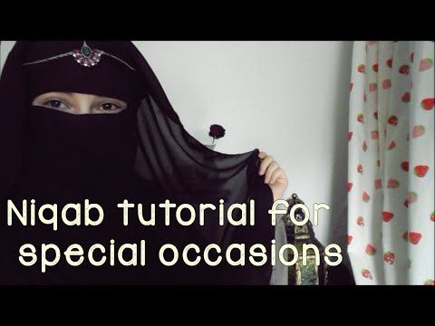 Niqab tutorial for special occasions/ für besondere Anlässe ♥ - YouTube