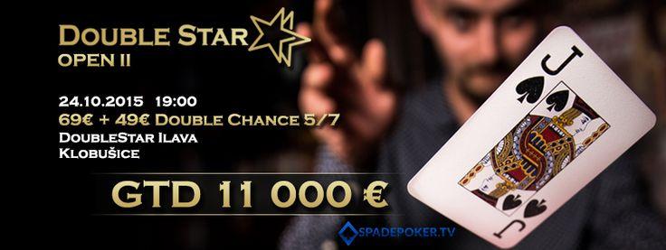 Pozývame Vás na DoubleStar OPEN II s GTD 11 000€ – 69€ + 49€ Double Chance 5/7, ktorý sa uskutoční 24.10.2015 o 19:00 hodine v kaštieli Klobušice – Ilava.
