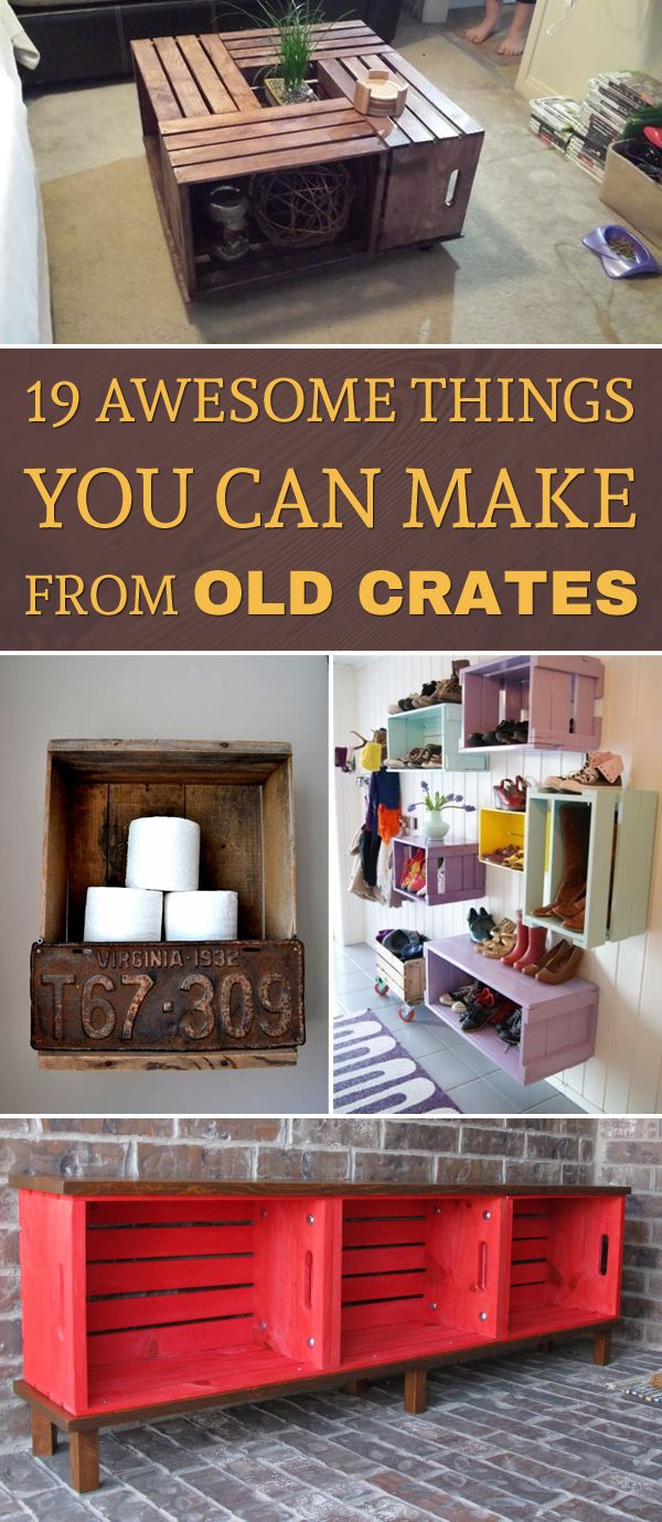 19 Awesome Things You Can Make From Old Crates                                                                                                                                                                                 More