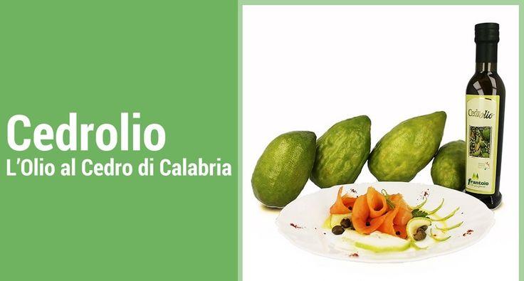 Cedrolio: l'Olio Extravergine di Oliva aromatizzato al Cedro di Calabria