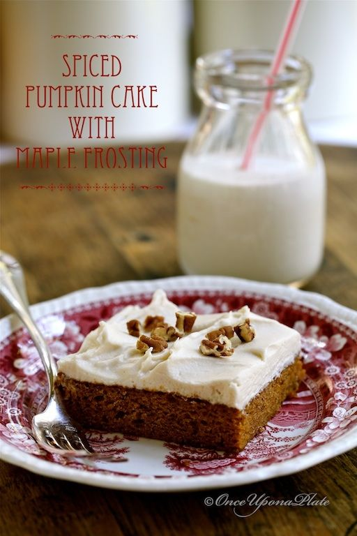 Spiced Pumpkin Cake with Maple Frosting | From My Kitchen | Pinterest