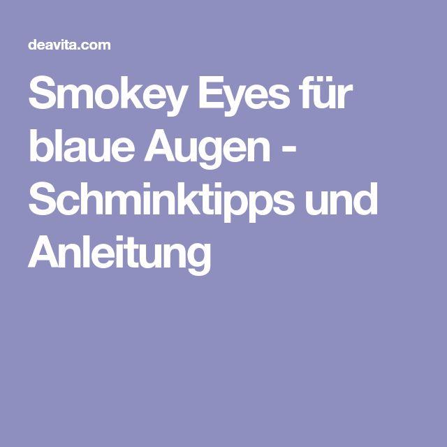 Smokey Eyes für blaue Augen - Schminktipps und Anleitung