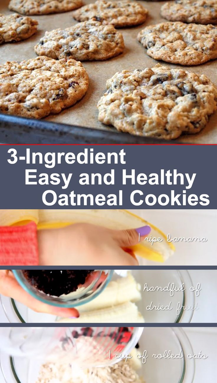 3-Ingredient Oatmeal Cookies Recipe: 1 banana, 1 cup rolled oats, and a handful of raisins. Bake at 350 degrees for 15-20 minutes!