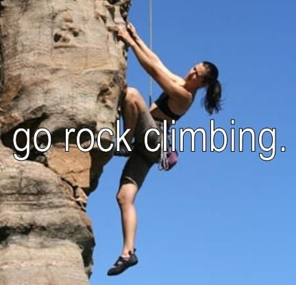 ✓. I love rock climbing. Abseiling down is so much fun as well.