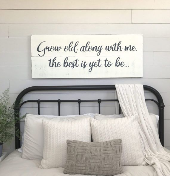 Awesome Bedroom Wall Decor Grow Old Along With Me The Best Is Yet To