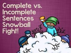 Included in this activity are 72 complete and incomplete sentence cards. Students determine if the sentence is complete or incomplete, then fix all incomplete sentences!!