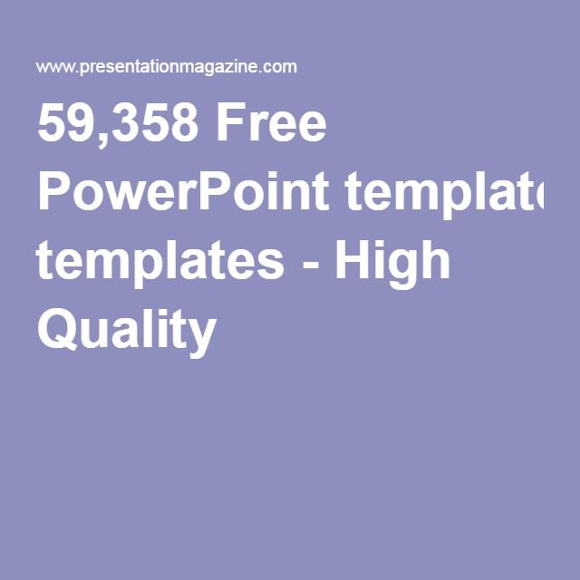 59,358 Free PowerPoint templates - High Quality