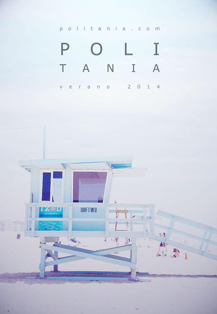 Verano 2014. En Politania Magazine nos dedicamos a difundir moda y arte desde el gran Concepción. NS