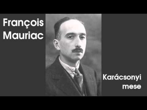 Francois Mauriac - Karácsonyi mese (hangoskönyv) - YouTube