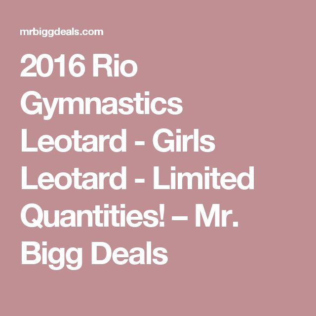 2016 Rio Gymnastics Leotard - Girls Leotard - Limited Quantities! – Mr. Bigg Deals
