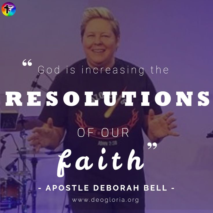 """God is increasing the resolutions of our faith."" Apostle Deborah Bell. #apostle #quotes #christian #love #allpeople #gaychristian #wordsofwisdom #wordstoliveby #resolutions #faith increase"