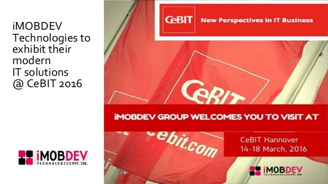 Team iMOBDEV at #Cebit Hannover 2016 introduces the trends in Information #technology-PPT