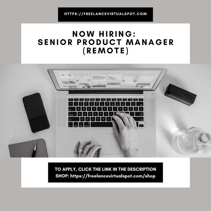 NOW HIRING Senior Product Manager (remote) To apply