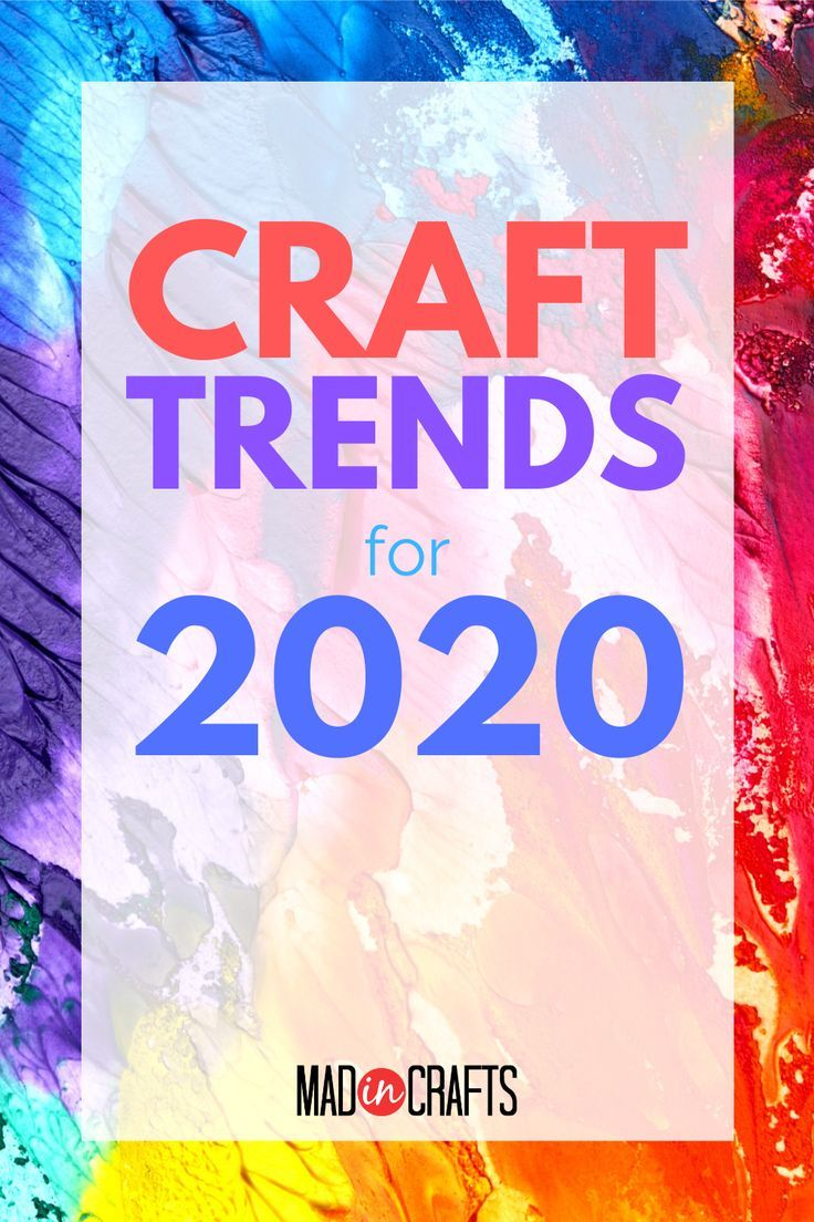 CRAFT TRENDS FOR 2020 FROM CREATIVATION Trending crafts