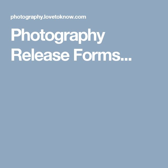 Photography Release Forms...