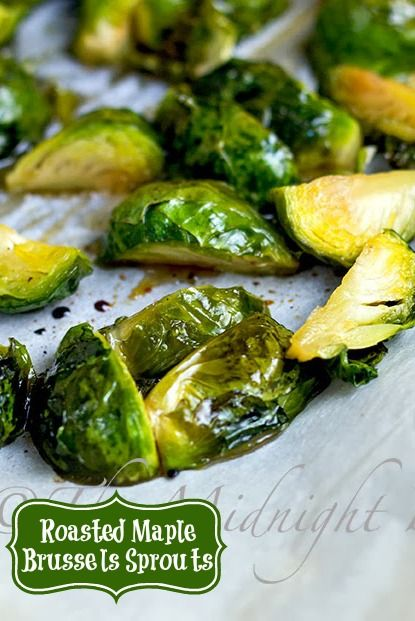 Roasted Maple Brussels Sprouts   Recipe   Brussels Sprouts, Brussels ...