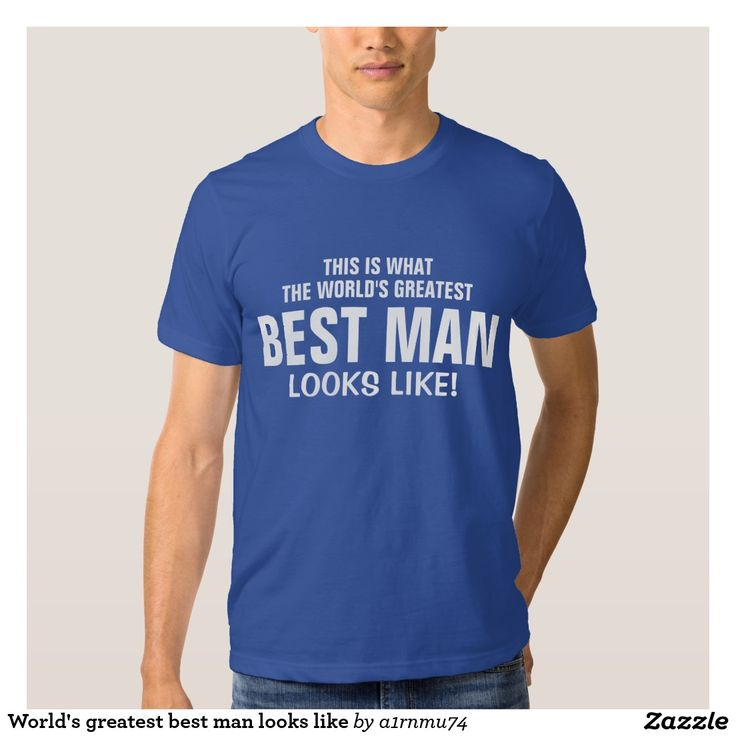 World's greatest best man looks like t-shirt
