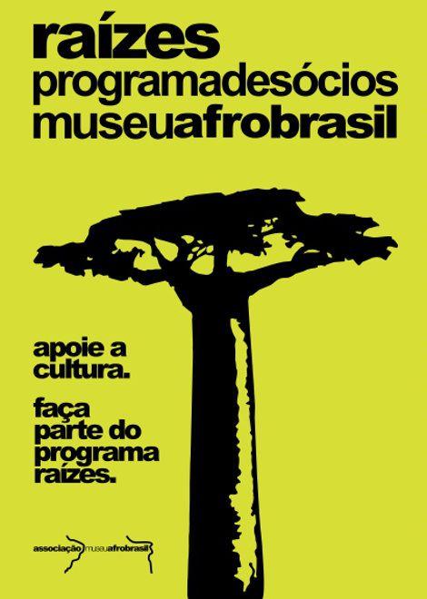 Na onda do MAM de São Paulo e da Pinacoteca do Estado, o Museu Afro Brasil aposta no programa de sócios Raízes. Com três categorias – Pândanus, R$ 150...