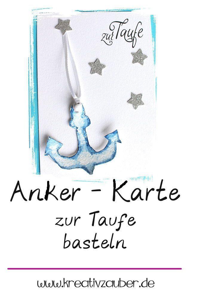 Anker Basteln Taufkarte Karten Basteln Und Basteln