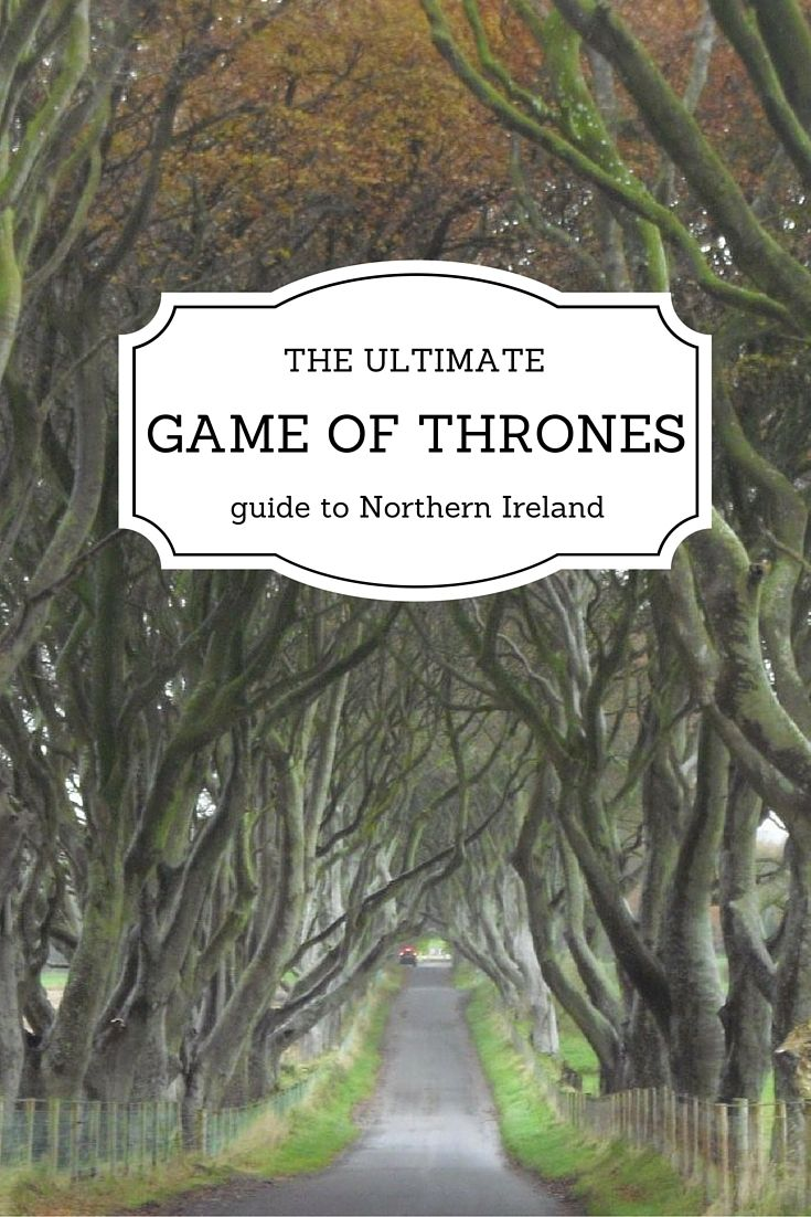 """A huge fan of """"Game of Thrones"""" and dying to see the filming locations? Let me guide you through the filming set in Northern Ireland!"""