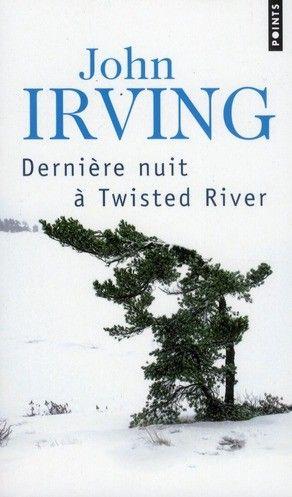 John Irving - La dernière nuit à Twisted River