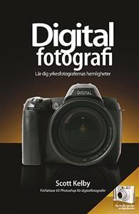 Digitalfotografi - Lär dig yrkesfotografernas hemligheter