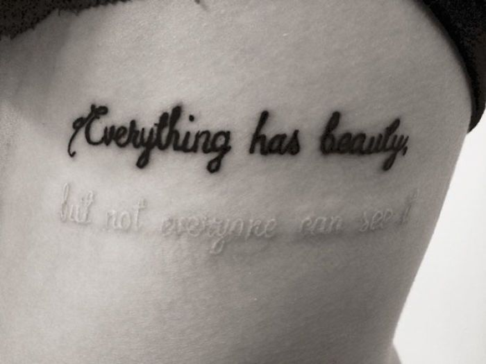 """Everything Has Beauty But Not Everyone Can See It"" Black And White Ink Tattoo 