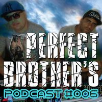 Perfect Brother's @ PODCAST_006 - 01/MARÇO/2015 by perfectbrothers on SoundCloud