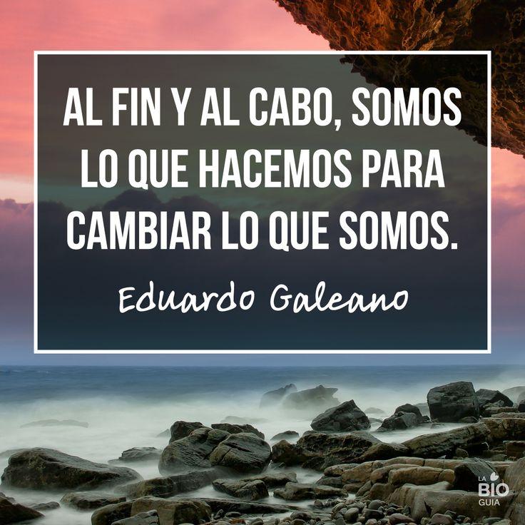 #Frases #Quotes #Inspirational Eduardo Galeano
