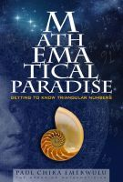 Mathematical Paradise: Getting to Know Triangular Numbers, Part 1, an ebook by Paul Emekwulu (The Dreaming Mathematician) at Smashwords