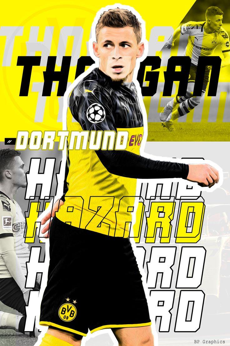 Hazard x Dortmund in 2020 Dortmund,