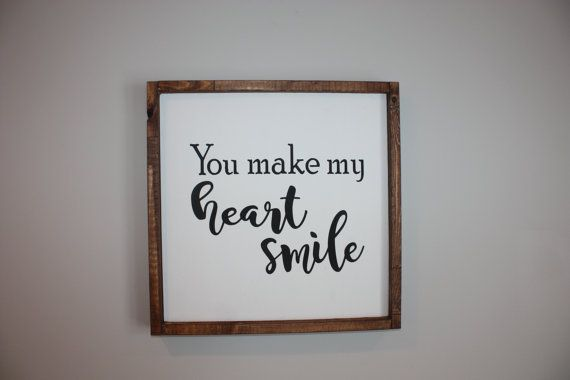 You make my heart smile  Wood framed sign  by ThriftyTreasures01