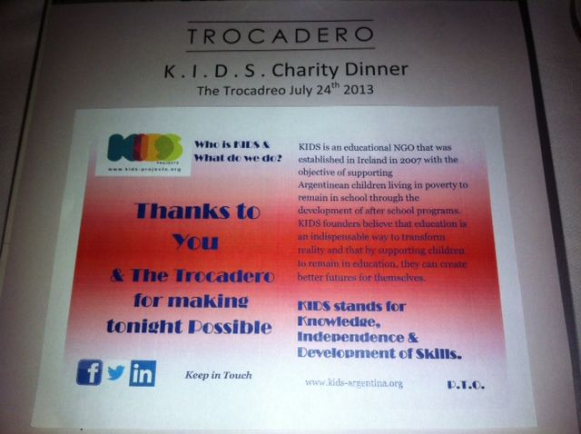 A lovely evening was had at the Trocadero restaurant last night, it was great to see so many people out to support a good cause www.kids-argentina.com Best of Luck to everyone taking part in the Camino Walk in August. If you would like to get involved contact cora@kids-argentina.org