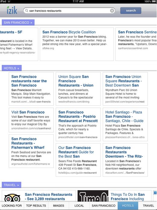 """Rich Skrenta and team at blekko are launching """"izik,"""" a new tablet search engine (and browser) designed to deliver a """"from the ground up,"""" tablet friendly search experience. You can also use it on the PC; however the experience is best on a tablet. It's available as an app for the iPad or Android tablets. There's a mobile web versionas well."""
