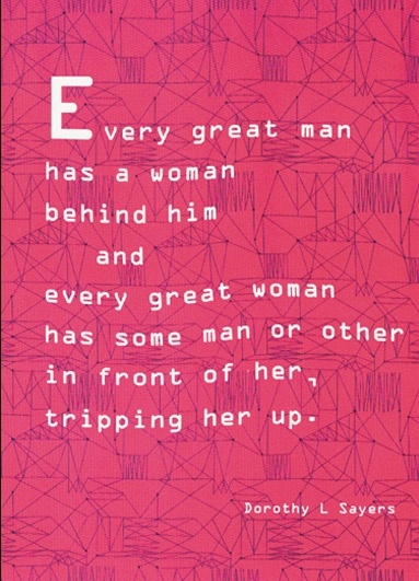 #feminist leeds postcard with quote by Dorothy L sayers called tripping her up