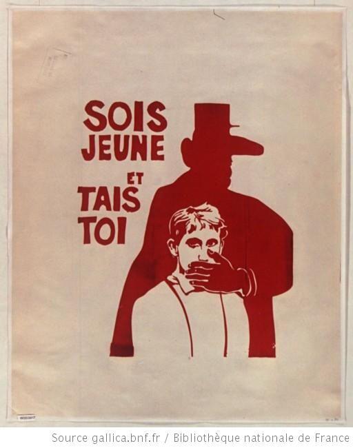 [Mai 1968]. Sois jeune et tais toi. Atelier populaire de l'Ecole des Beaux-Arts : [affiche] (Tirage de l'affiche en rouge) / [non identifié]... Pour une analyse de cette affiche : Manuel d'Histoire-Géo Hachette 3e (éd. 2012). p.218-219