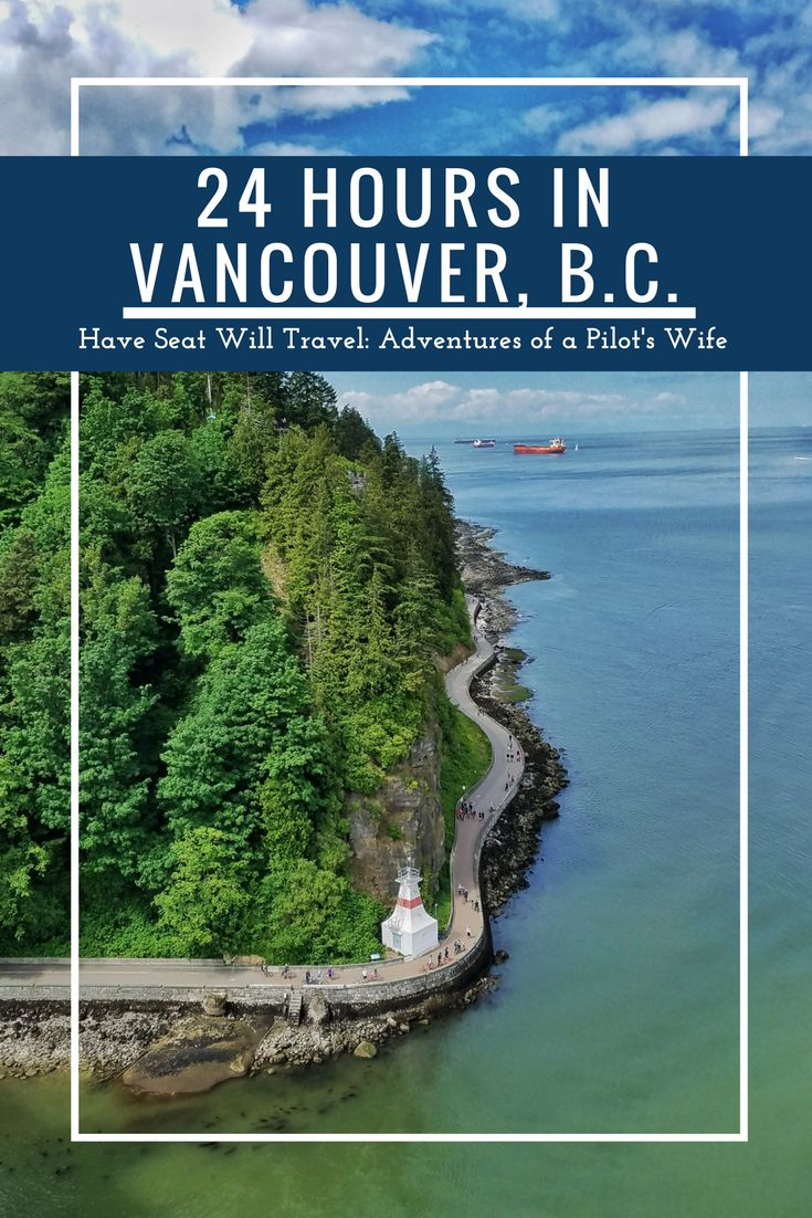 There are tons of other sites to take in around Vancouver but for only having one day, we crammed in a lot of the best Vancouver, B.C. has to offer!