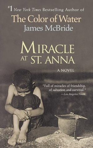 Miracle at St. Anna  -had to read it in college and never thought I'd like a book like this