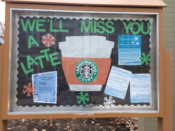 """Winter Closing Bulletin Board. """"We'll Miss You A Latte"""" with personalized symbol. #RA #ACourt #BulletinBoard"""