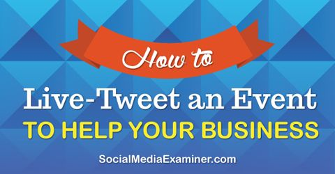 Live-tweeting is about sharing what people are saying at an event. Here's how to use live tweeting to help your business | Social Media Examiner