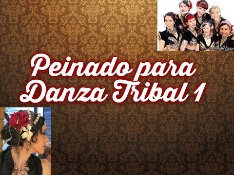 PEINADO PARA DANZA TRIBAL 1 - YouTube