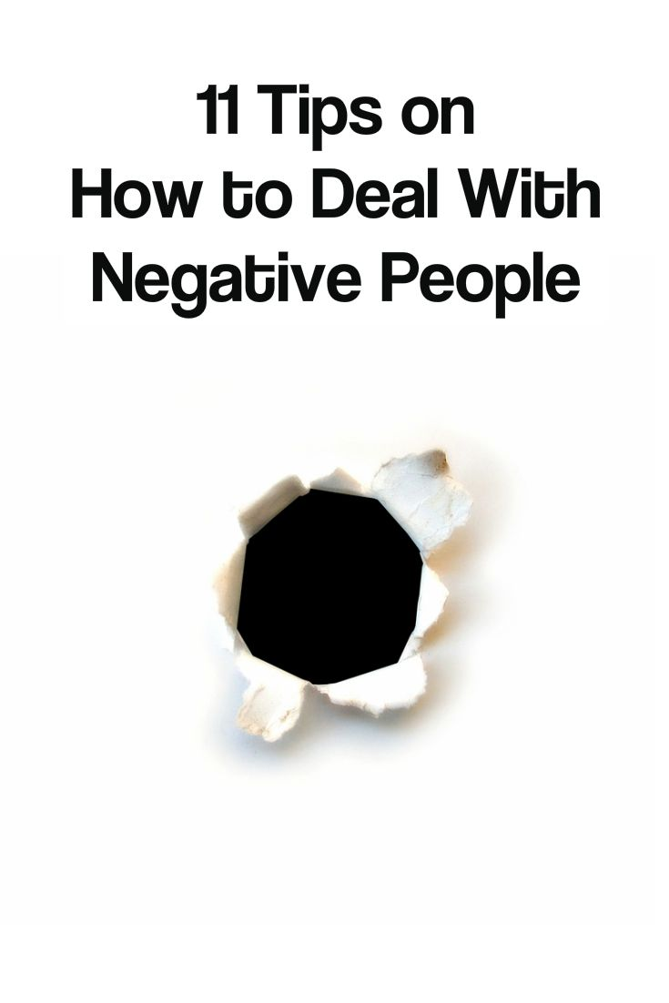 Negative people. They can just completely suck the life out of you. But, how do you stop it? Here's 11 strategies on how to deal with negative people.