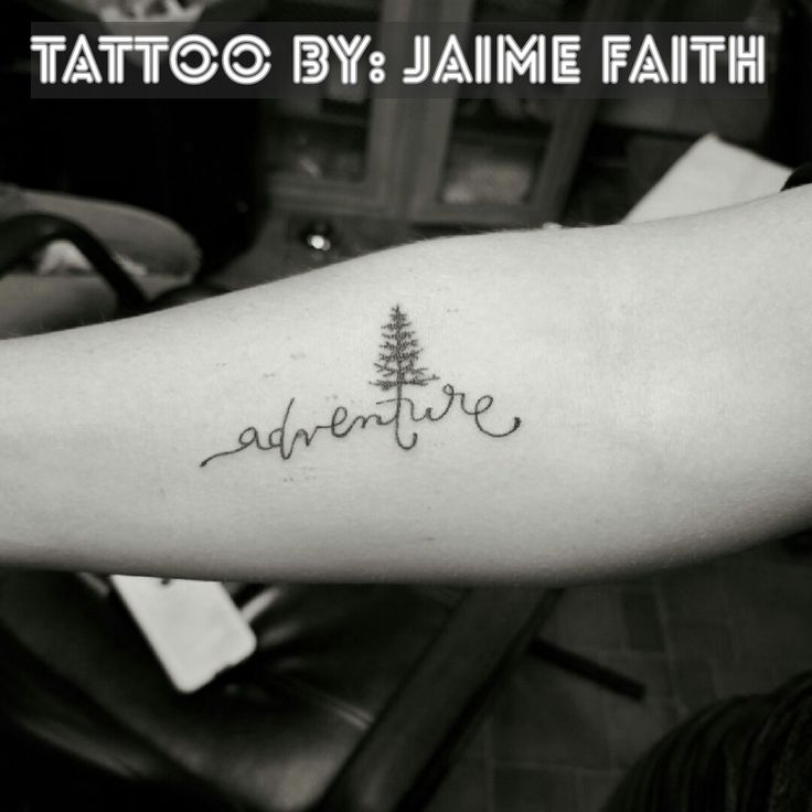 Adventure tree tattoo.   Lettering and pine tree silhouette.