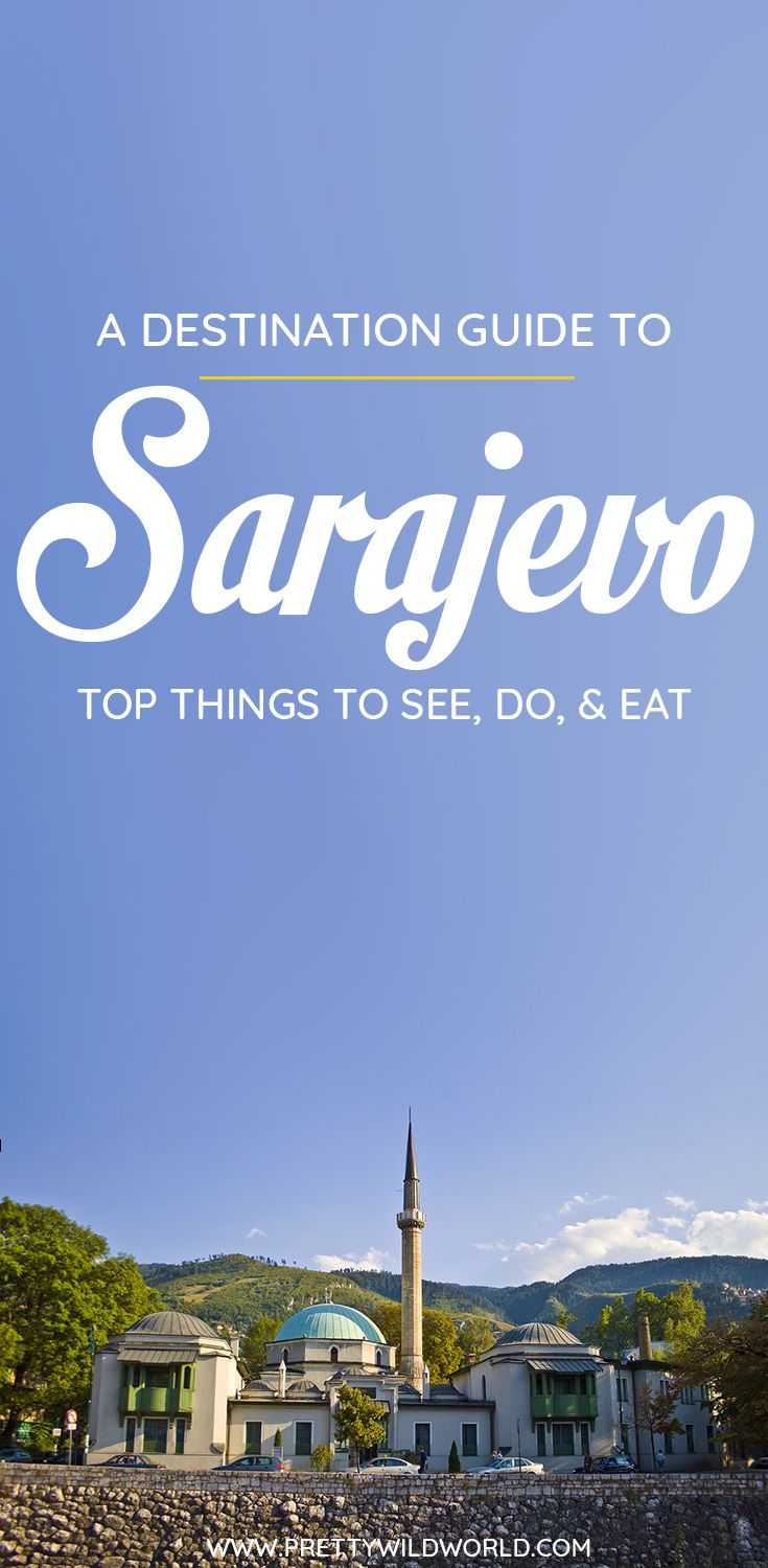 Planning a trip to the beautiful city of Sarajevo, the capital of Bosnia and Herzegovina? Check out this first-timer's guide to Sarajevo that includes all the top things to do in Sarajevo, places to go in Sarajevo, places to see in Sarajevo, where to eat in Sarajevo, what to see in Sarajevo, and places to stay in Sarajevo. Save this Sarajevo travel guide in your travel board so you'll find it later! #sarajevo  #bosnia #europe  #travel #travelblog