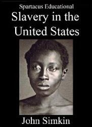 Slavery in the USA - History