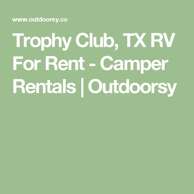 Trophy Club, TX RV For Rent - Camper Rentals | Outdoorsy