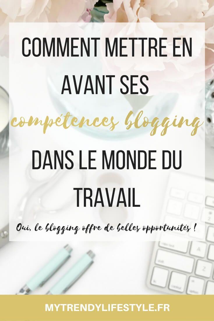 Comment mettre en avant ses compétences blogging dans le monde professionnel et ainsi obtenir plus d'opportunités ?