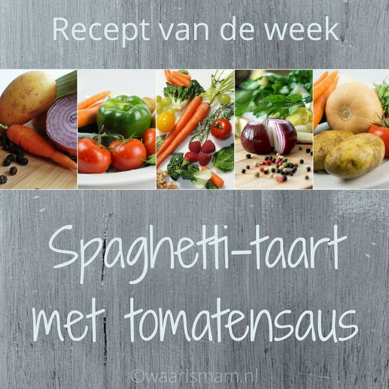 Spaghetti-taart met tomatensaus   Recept van de week